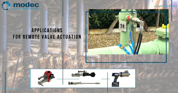 Applications for Remote Valve Actuation