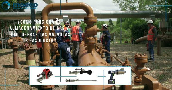 ¿Cómo funciona el almacenamiento de gas y cómo operar las válvulas de gasoducto?