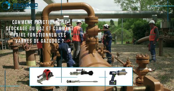 Comment fonctionne le stockage du gaz et comment faire fonctionner les vannes de gazoduc ?