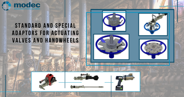 Standard and special adaptors for actuating valves and handwheels