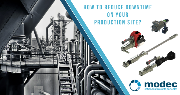 How to reduce downtime on your production site?