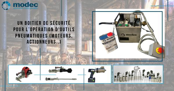 Un boitier de sécurité pour l'opération d'outils pneumatiques (moteurs, actionneurs..)