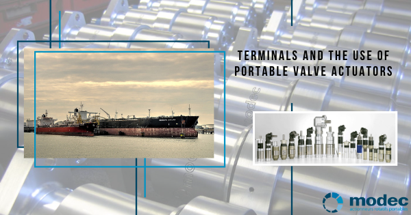 Terminals and the Use of Portable Valve Actuators
