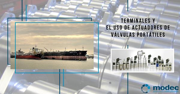 Terminales y el uso de actuadores de válvulas portátiles