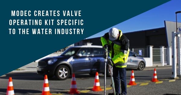 Modec Creates Valve Operating Kit Specific to the Water Industry